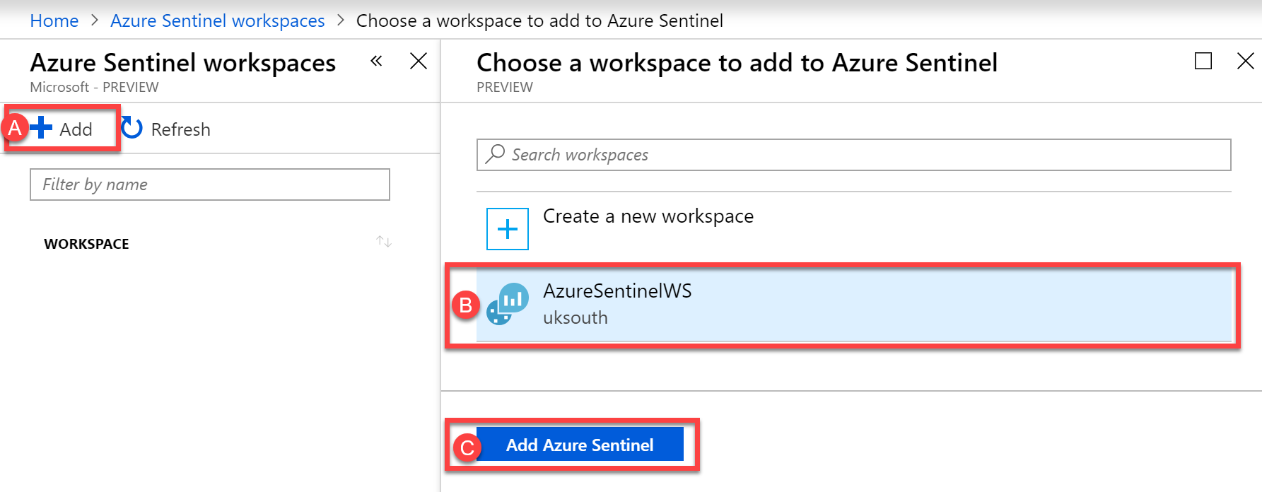 Choose a workspace to add to Azure Sentinel